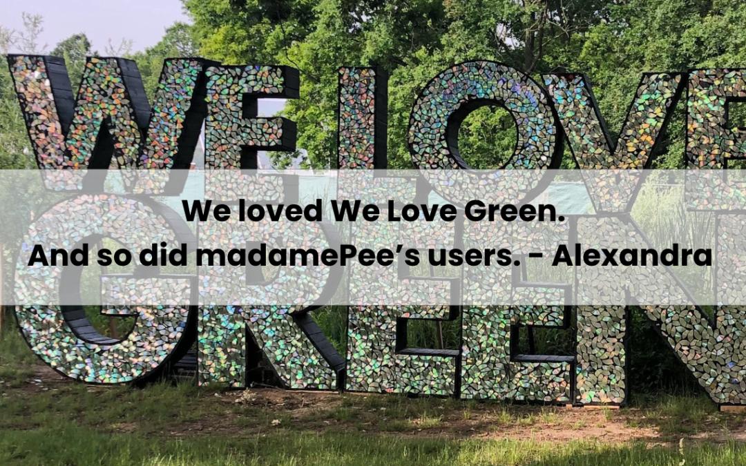 We loved We Love Green
